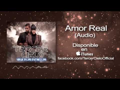 Tercer Cielo- Amor Real (Audio