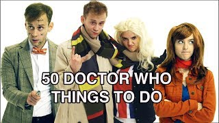 50 Doctor Who Things To Do ft. Joe Moses