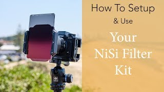 How To Setup & Use NiSi ND Filters