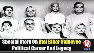 Special Story On Atal Bihar Vajpayee Political Career And Legacy