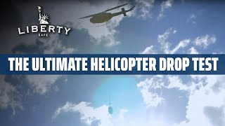 500' Helicopter Drop Test, Plus Explosives! The Ultimate Gun Safe Torture Test