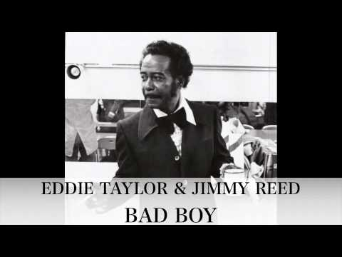 BAD BOY - Eddie Taylor