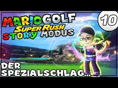 DER SPEZIALSCHLAG... - Let's Play Mario Golf Super Rush Deutsch [Switch] Story Mode Part 10