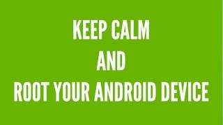 How To ROOT Your Android Device ! And WHY You Should ROOT Your Android Device !