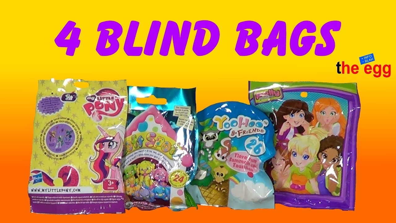 Squishy Mushy Blind Bag : 4 various Blind Bags My Little Pony, Soft Spots, YooHoo and Polly Pocket toys opening unboxing ...