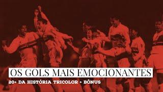 Os 20 gols mais emocionantes na história do São Paulo Futebol Clube + BÔNUS