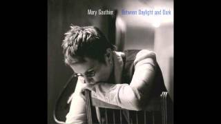 Watch Mary Gauthier Before You Leave video
