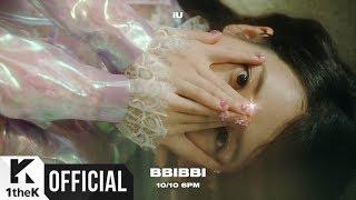 [Teaser] IU(아이유) _ BBIBBI(삐삐)