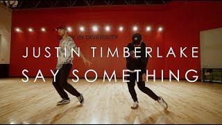 Download Lagu Justin Timberlake ft. Chris Stapleton - Say Something | @mikeperezmedia @thsjustn Choreography Gratis STAFABAND
