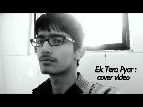 Bohemia - Ek Tera Pyar (cover Video). video