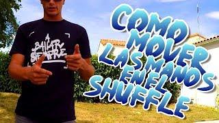 COMO MOVER LAS MANOS EN EL SHUFFLE | AXEL - OH