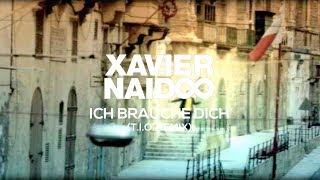 Xavier Naidoo - Ich Brauche Dich - (T.I.O remix)