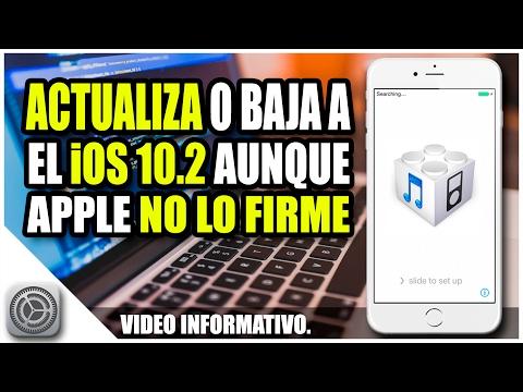 INSTALA iOS 10.2 AUNQUE APPLE NO LO FIRME | FUTURE RESTORE | VIDEO INFORMATIVO