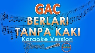 Gamaliel Audrey Cantika Berlari Tanpa Kaki Karaoke Lirik Tanpa Vokal By Gmusic