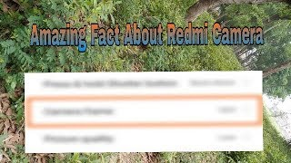 Camera Setting in redmi 5 | BEST CAMERA SETTING FOR ALL XIAOMI DEVICES!🔥🔥