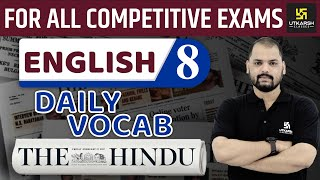 Daily The Hindu Vocab #08 || 23 July 2019 || For All Competitive Exams || By Ravi Sir