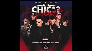 Benny Benni Ft. Delirious, Miky Woodz, Juhn El All Star , Lyan y Amarion - El No Chicha Como Yo
