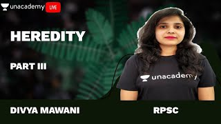 Biology | L - 3 | Heredity | RPSC | Police | Patwari | Divya Mawani