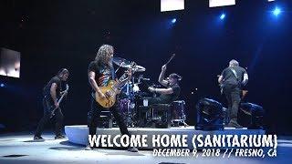 Metallica Welcome Home Sanitarium Fresno Ca December 9 2018