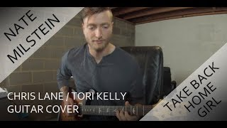 Download Lagu Chris Lane - Take Back Home Girl ft. Tori Kelly (Guitar Cover) Gratis STAFABAND