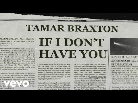 Tamar Braxton - If I Don't Have You