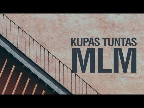 Kupas Tuntas MLM (Multi Level Marketing) - Ustadz Muhammad Hasbi Ridhani, Lc