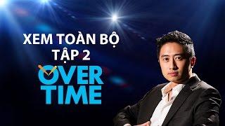 Overtime tập 2