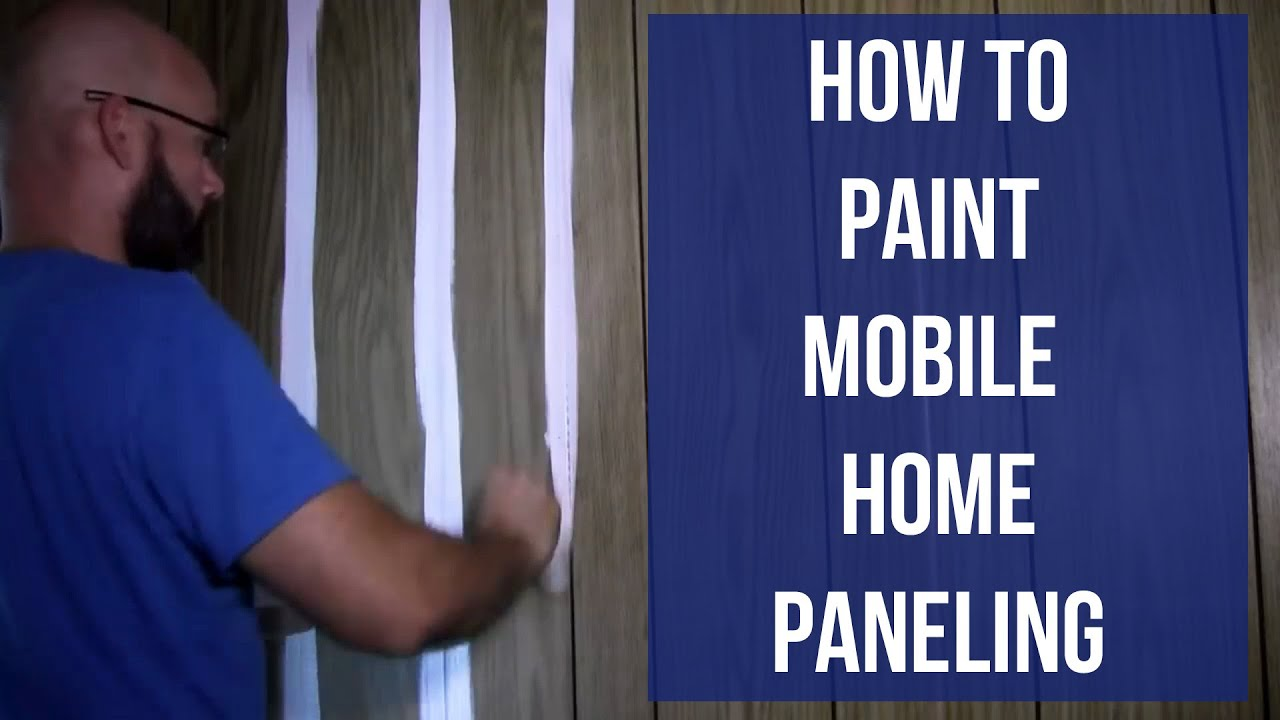 how to paint mobile home paneling youtube. Black Bedroom Furniture Sets. Home Design Ideas