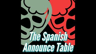 Superstar Shakeup - The Spanish Announce Table - Episode 256