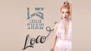 Loco - Leslie Shaw Prod. Sharo Torres (Estreno Viernes 13 De Enero) | FlowMusic International