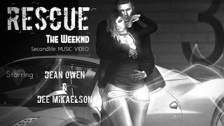 [Secondlife] Rescue - The Weeknd