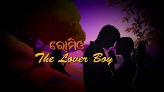 Daffa on Romio (The Lover Boy)