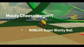 Moldy Cheeseburger?! | ROBLOX Super Blocky Ball