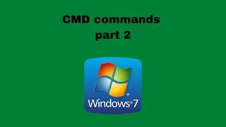Windows 7  cmd commands   part 2