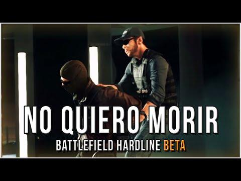 ¡NO QUIERO MORIR! | BATTLEFIELD HARDLINE BETA