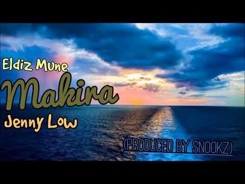 Eldiz Mune - Makira (ft Jenny Low) (Prod  By Snookz)