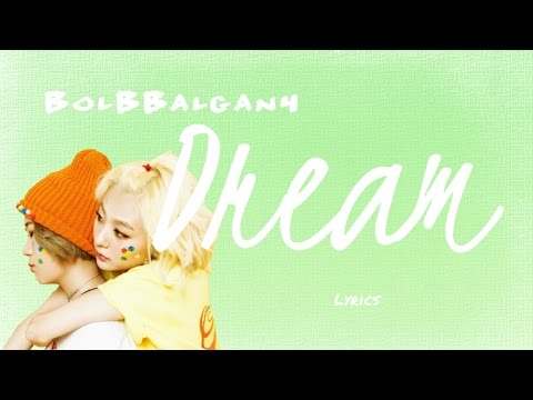 BolBBalgan4- 'Dream (드림)' (Hwarang: The Beginning OST, Part 3) [Han|Rom|Eng lyrics]
