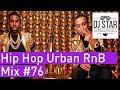 🔥 Best of Hip Hop Urban RnB Moombahton Dancehall Mix 2018 #76 - Dj StarSunglasses