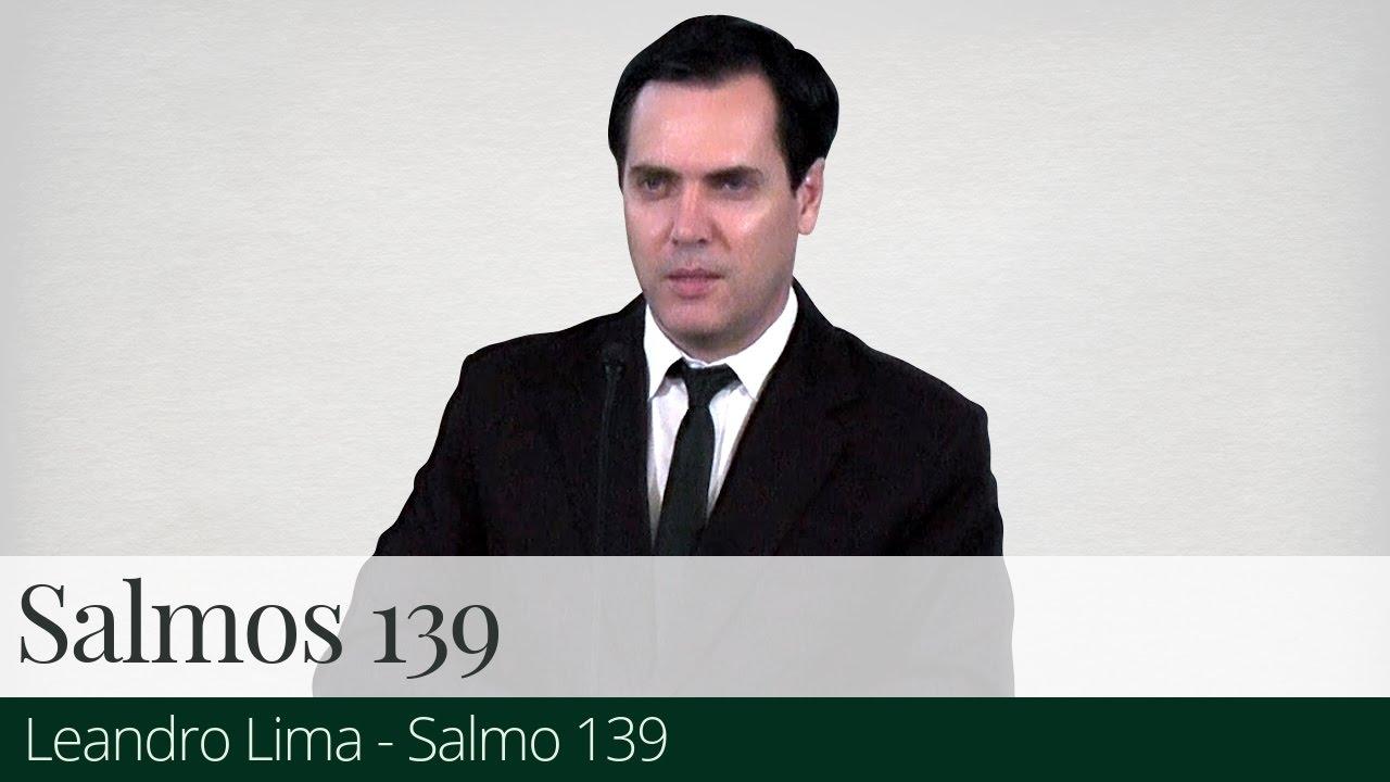 Salmo 139 - Leandro Lima