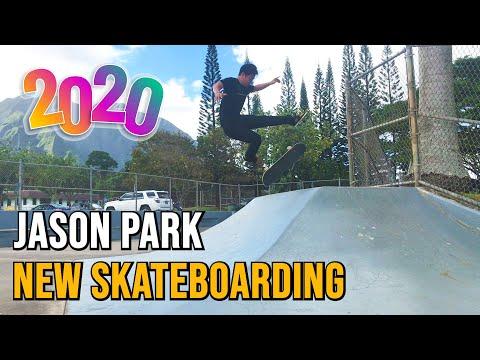 JASON PARK - NEW SKATEBOARDING 2020