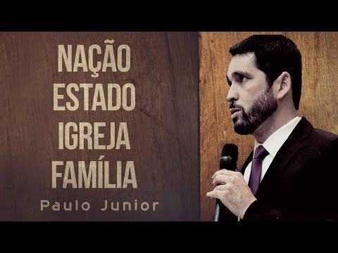 Como Salvar a Nação o Estado a Igreja e A Família - Paulo Junior