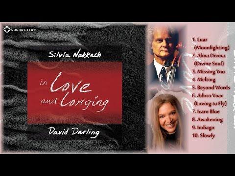 David Darling & Silvia Nakkach – In Love and Longing #90SecondSampler