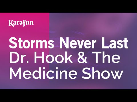 Dr Hook - Storms Never Last