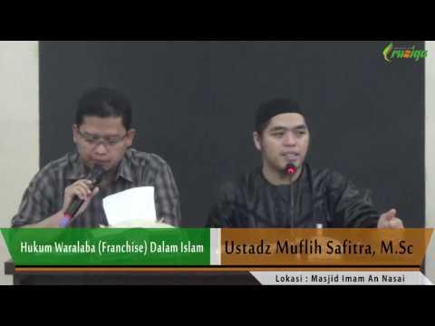 Hari Ke-10: Hukum Waralaba (Franchise) Dalam Islam - Ust. Muflih Safitra
