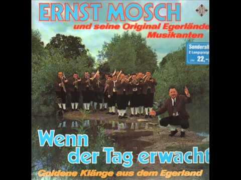 Ernst Mosch - Wenn der Tag erwacht