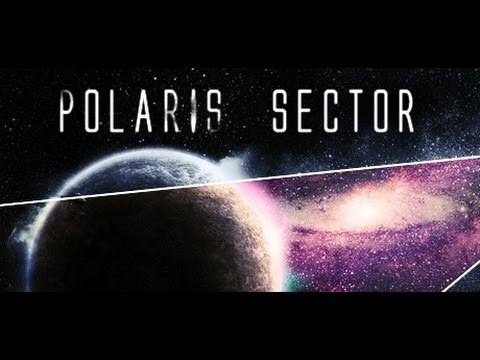 Let's Try Polaris Sector