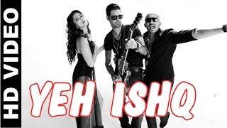 Yeh Ishq - Kuch Kuch Locha Hai video Song