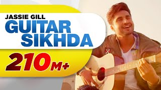 Guitar Sikhda Full Audio Jassi Gill Jaani B Praak Arvindr Khaira Punjabi Songs 2018