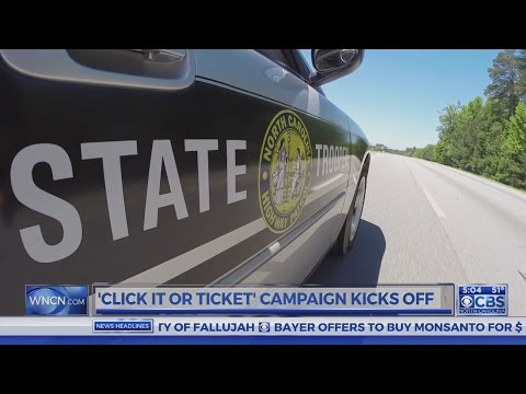 Buckle up: 'Click It or Ticket' campaign underway across NC