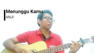 (Anji) Menunggu Kamu, Fingerstyle Cover dan Lirik (Putra Sanjaya)|Guitar Cover